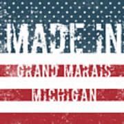 Made In Grand Marais, Michigan Art Print
