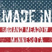 Made In Grand Meadow, Minnesota Art Print