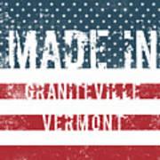 Made In Graniteville, Vermont Art Print