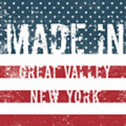 Made In Great Valley, New York Art Print