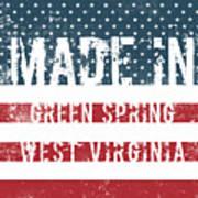 Made In Green Spring, West Virginia Art Print