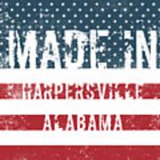 Made In Harpersville, Alabama Art Print