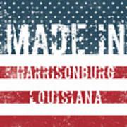 Made In Harrisonburg, Louisiana Art Print