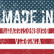 Made In Harrisonburg, Virginia Art Print