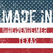 Made In Heidenheimer, Texas Art Print