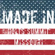 Made In Holts Summit, Missouri Art Print