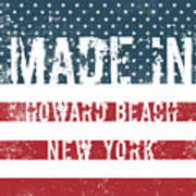 Made In Howard Beach, New York Art Print
