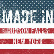 Made In Hudson Falls, New York Art Print