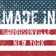 Made In Hughsonville, New York Art Print
