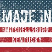 Made In Mitchellsburg, Kentucky Art Print