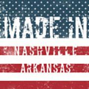 Made In Nashville, Arkansas Art Print