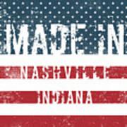 Made In Nashville, Indiana Art Print
