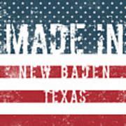 Made In New Baden, Texas Art Print