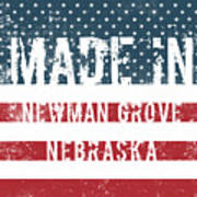 Made In Newman Grove, Nebraska Art Print