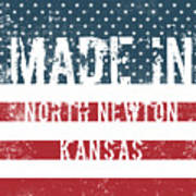Made In North Newton, Kansas Art Print