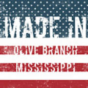 Made In Olive Branch, Mississippi Art Print