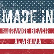 Made In Orange Beach, Alabama Art Print