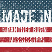 Made In Panther Burn, Mississippi Art Print