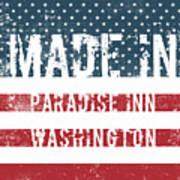 Made In Paradise Inn, Washington Art Print