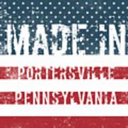 Made In Portersville, Pennsylvania Art Print