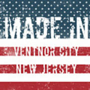 Made In Ventnor City, New Jersey Art Print
