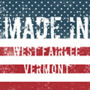 Made In West Fairlee, Vermont Art Print