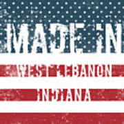 Made In West Lebanon, Indiana Art Print