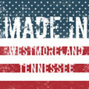 Made In Westmoreland, Tennessee Art Print