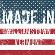 Made In Williamstown, Vermont Art Print