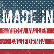 Made In Yucca Valley, California Art Print