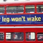 My Leg Went To Sleep In London Art Print