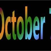 October 7 Art Print