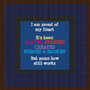 Proud Of My Heart Text Quote Wisdom Words Life Experience By Navinjoshi At Fineartamerica Pod Gifts Art Print