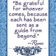 Rumi Quote Be Grateful Art Print