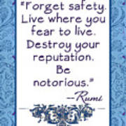 Rumi Quote Be Notorious Art Print