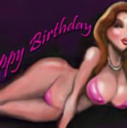Sexy Happy Birthday Art Print