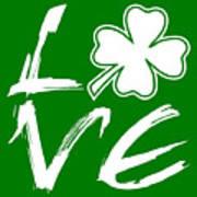 St. Patrick's Day - Love Art Print