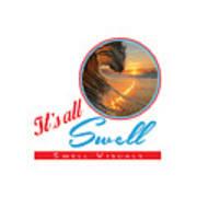 Stay Swell Design  Art Print