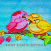 Tweet-hearts Forever Art Print