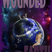 Wounded Earth Art Print