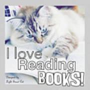 I Love Reading Books Art Print