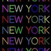New York - Multicoloured On Black Background Art Print