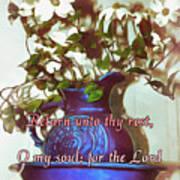 Psalm 116 7 Art Print