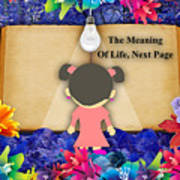 The Meaning Of Life Art Art Print
