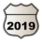 2019 Highway Sign Art Print