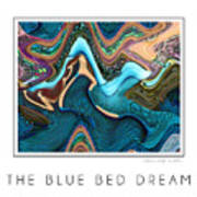The Blue Bed Dream Art Print