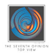 The Seventh Opinion Top View Art Print