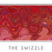 The Swizzle Art Print