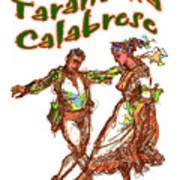 Tarantella Calabrese Art Print