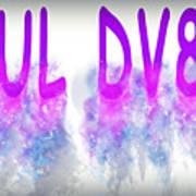 6ul Dv8 Art Print